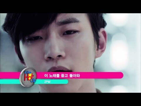 2PM - Comeback When You Hear This Song |...