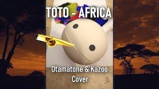Toto - Africa (Otamatone & Kazoo Cover)