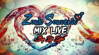 ZOUK SOUVENIR MIX LIVE | DJ DJN