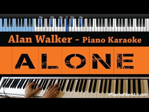 Alan Walker - Alone - LOWER Key (Piano Karaoke / Sing Along)