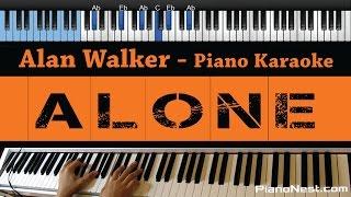 Alan Walker - Alone - LOWER Key (Piano Karaoke / Sing Along)