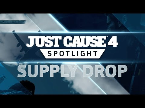 Just Cause 4 SPOTLIGHT: Supply Drops
