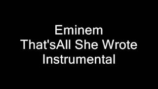 Eminem-That's All She Wrote ft T.I Instrumental