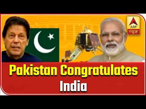Pakistan Congratulates India For Chandrayaan-2    Samvidhan Ki Shapath   ABP News