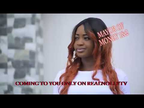 Download MAYOR OF MONEY 1&2 (OFFICIAL TRAILER) - 2018 LATEST NIGERIAN NOLLYWOOD MOVIES