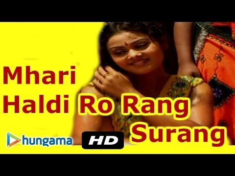 MHARI HALDI RO RANG SURANG | Rajasthani Marriage Song | Best Marwadi Song 2016