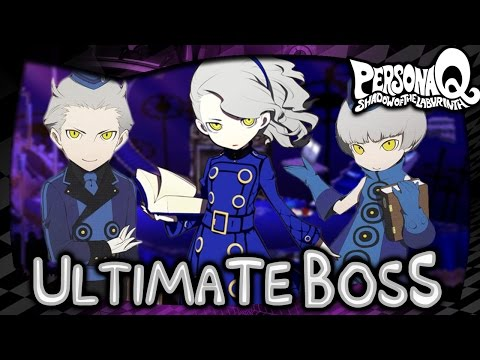 Persona Q Shadow of the Labyrinth - Ultimate Boss