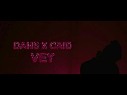 DANS - Vey (Was ich Liebe nenn) (prod Caid)