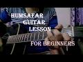 Humsafar - Badrinath Ki Dulhaniya Guitar Chords Lesson |  Varun Dhawan, Alia Bhatt