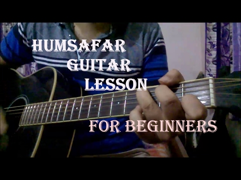 Humsafar - Badrinath Ki Dulhaniya Guitar Chords Lesson |Varun Dhawan, Alia Bhatt