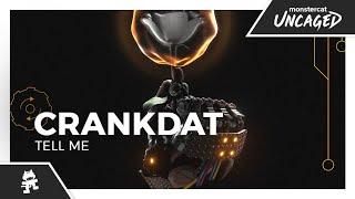 Crankdat - Tell Me [Monstercat Lyric Video]
