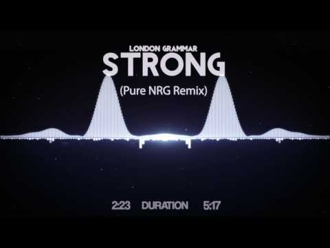 London Grammar - Strong (Pure NRG Remix)