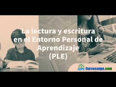 LA LECTURA Y LA ESCRITURA EN EL ENTORNO PERSONAL DE APRENDIZAJE (PLE)