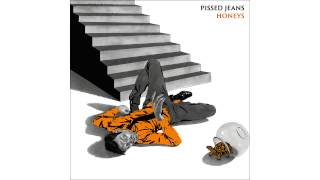 Pissed Jeans - Cafeteria Food