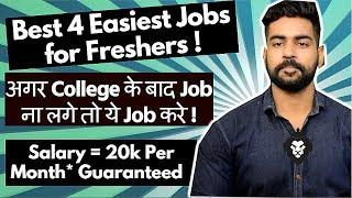 Earn 20 Thousand Per Month ! | Best 4 Easiest Jobs in India | Freshers Jobs | Praveen Dilliwala