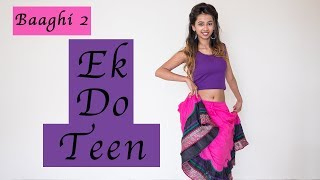 Baaghi 2: Ek Do Teen Song | Nainee Saxena