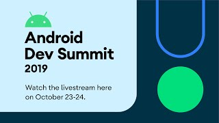 Announcing the Android Dev Summit 2019! thumbnail