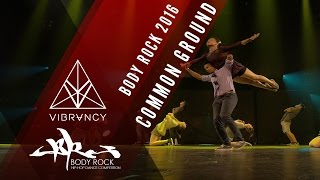 Common Ground | Body Rock 2016 [@VIBRVNCY Front Row 4K] @cg danceteam #bodyrock2016