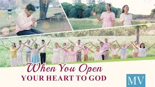 "Gospel Music Video | Feel the Love of God | ""When You Open Your Heart to God"""