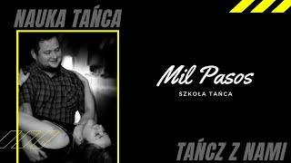 Nauka tańca :) Mil Pasos