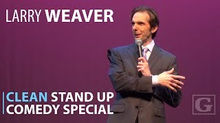 Clean Comedy Full Special - Stand-up Comedian Larry Weaver
