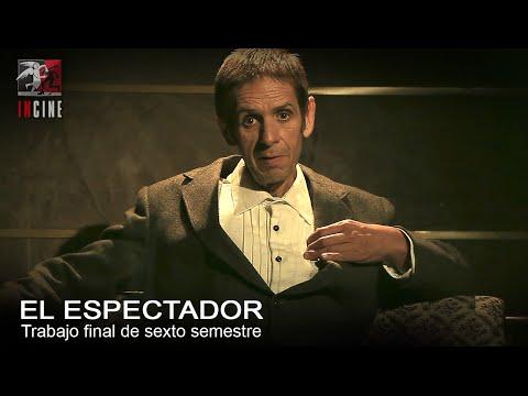 """""""El Espectador"""" de Sebastián Rivera (2014)"""