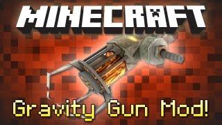 Minecraft : GRAVITY GUN MOD!