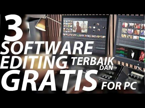 3 SOFTWARE EDITING TERBAIK DAN GRATIS UNTUK PC