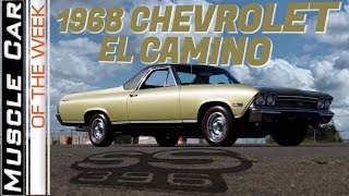 1968 Chevrolet El Camino 396 SS Muscle Car Of The Week Video Episode 316
