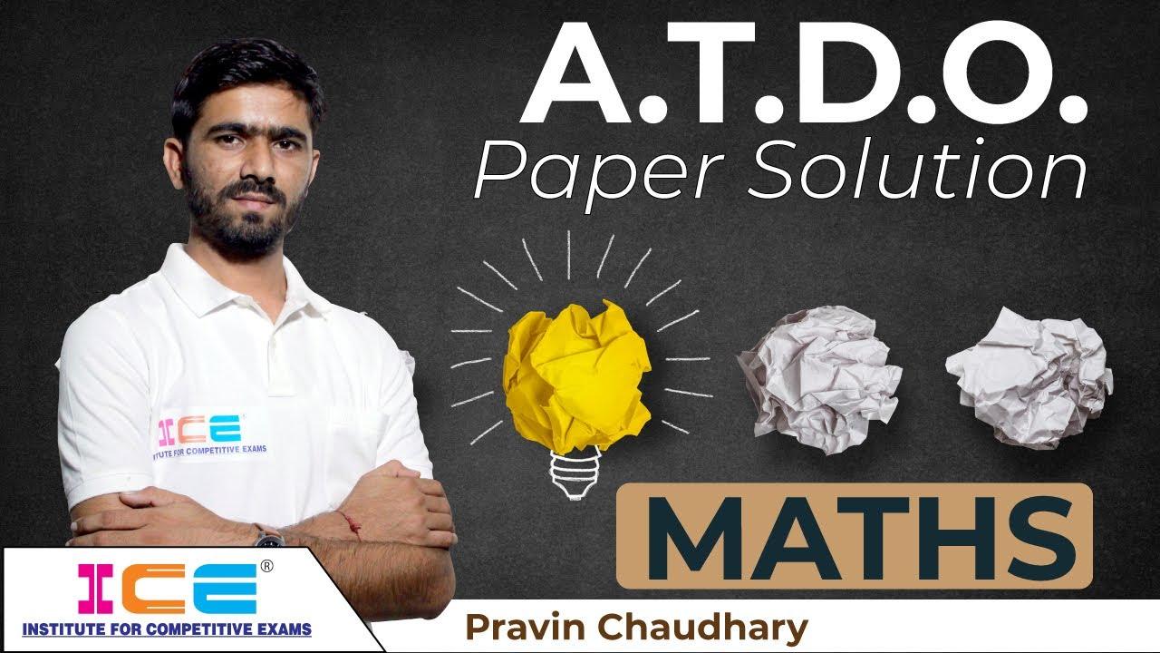 ATDO Maths Paper Solution   Assistant Tribal Development Officer Exam Preparation   ICE