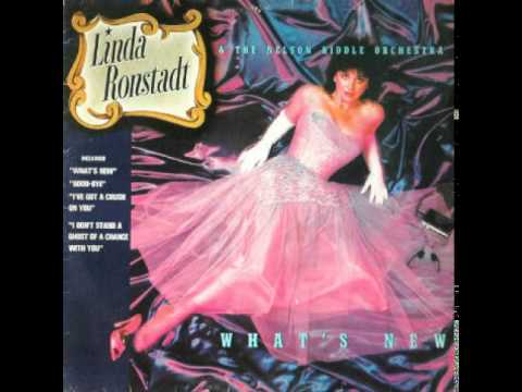 Linda Ronstadt - What's New - Nelson Riddle Orchestra