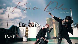 RapX - Konco Dolan (Official Music Video)