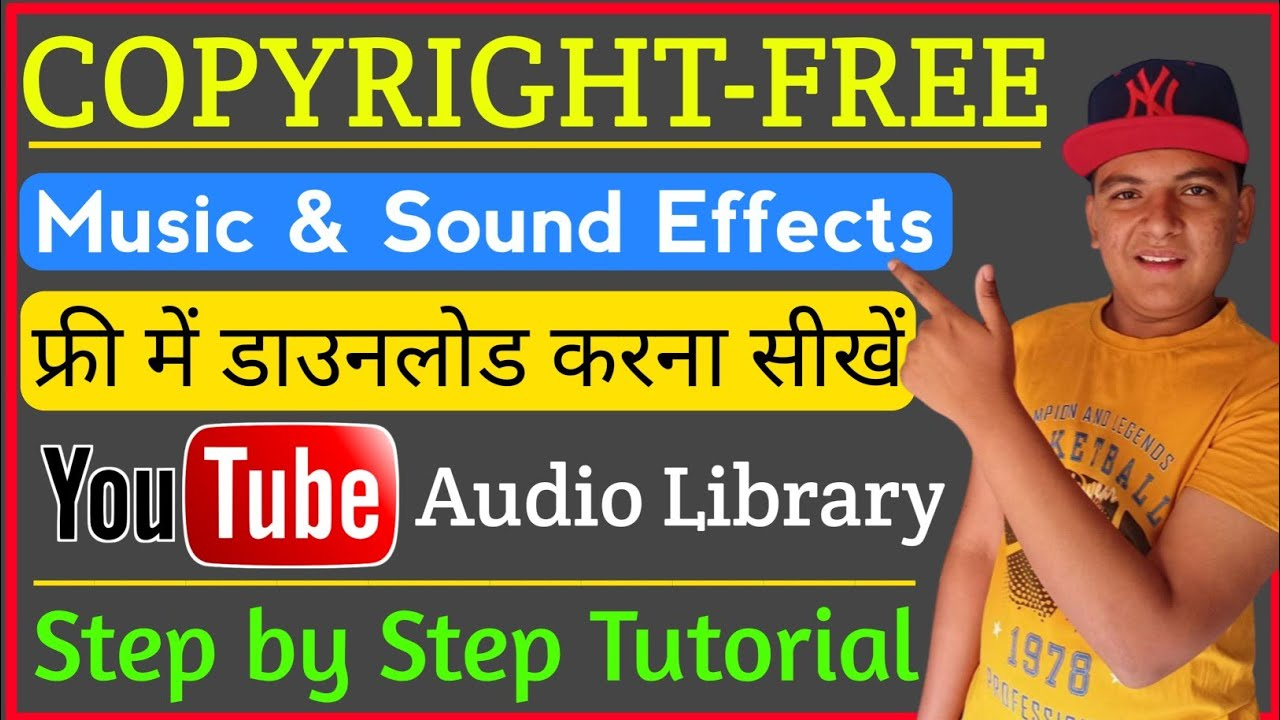 Copyright Free Music And Sound Effects For Youtube How To Use Youtube Audio Library In Hindi Youtube
