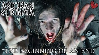 Astorian Stigmata - The Beginning of an End (Official Video Pt. 1) HD YouTube Videos