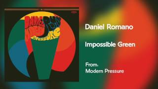 Daniel Romano - Impossible Green [Audio Only]
