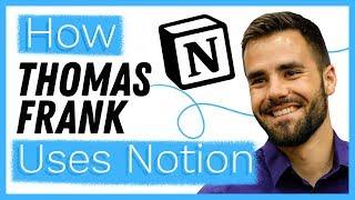 How Thomas Frank Uses Notion