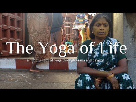 The Yoga of Life Documentary