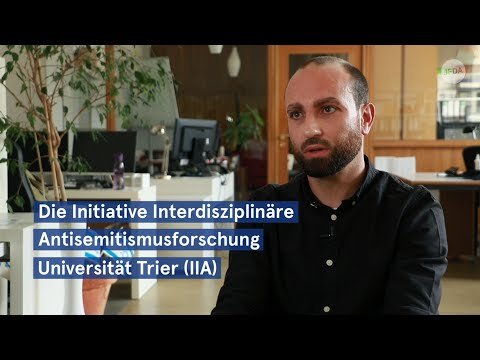 Andreas Borsch über die Initiative Interdisziplinäre Antisemitismusforschung Universität Trier (IIA)