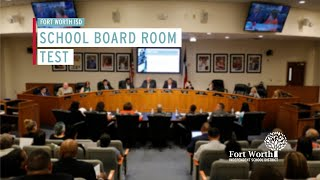 Fort Worth ISD School Board Meeting - July 27, 2021