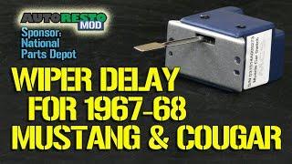 Classic Mustang 67 68 Delay Interval  Intermittent wiper switch Episode 185 Autorestomod
