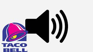 Taco Bell Bong Sound Effect