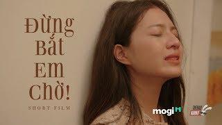 [Phim Ngắn] Đừng Bắt Em Chờ | Phim Ngắn Tình Yêu - Cảm Động Rơi Nước Mắt - Hân - Nhà trọ Balanha