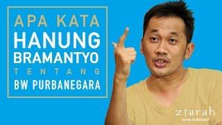Kata Hanung Bramantyo tentang BW Purba Negara (Sutradara Film Ziarah)
