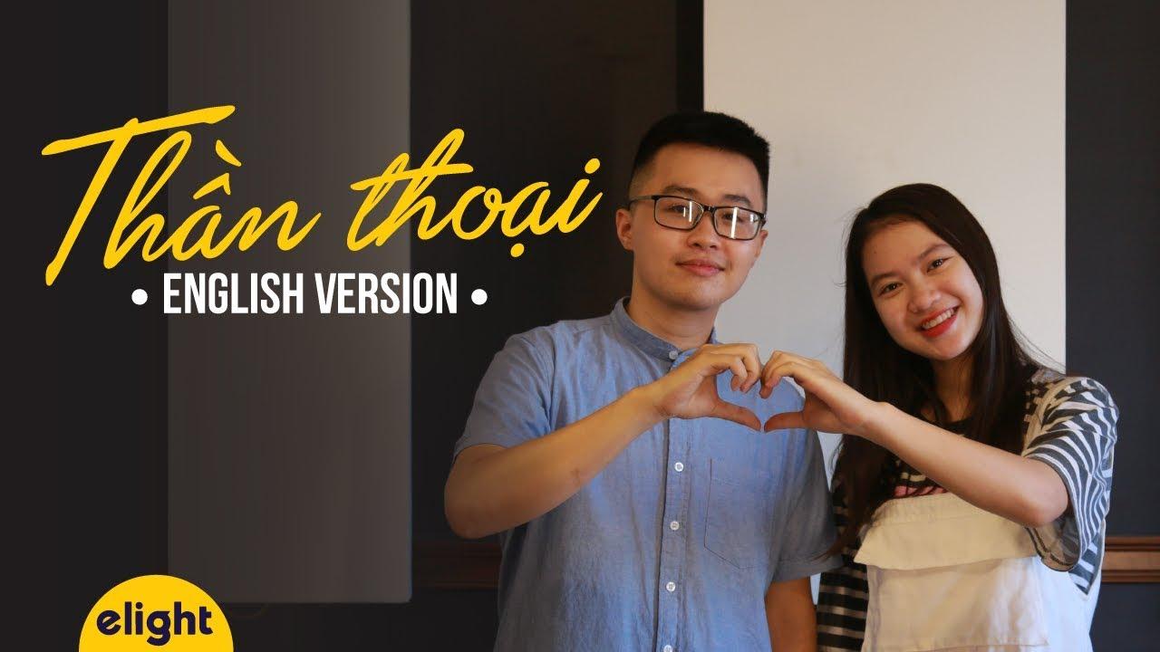 [Elight] Học tiếng Anh qua bài hát Thần Thoại   Endless Love English Cover   Engsub + Lyrics