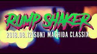 8/12(日)町田CLASSIX  'RUMP SHAKER '  Promotional Video