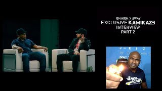 Eminem x Sway - The Kamikaze Interview Part 2 - REACTION