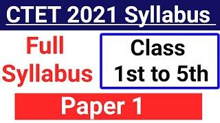CTET Syllabus 2021 Paper 1 || CTET Syllabus Paper 1 || Syllabus of CTET Exam || CTET Syllabus