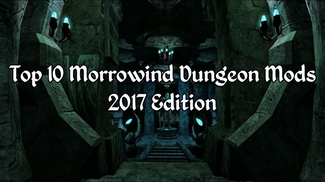 Best Morrowind Mods 2020 Top 10 Morrowind Dungeon Mods   YouTube