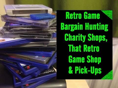 Retro Game Bargain Hunting, Charity Shops & That Retro Game Shop