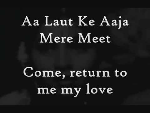 aa laut ke aaja mere meet lyrics it started